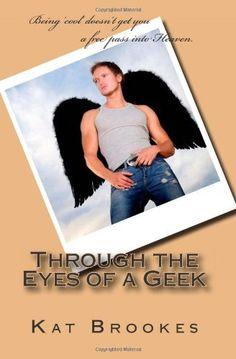 Through the Eyes of a Geek by Kat Brookes, http://www.amazon.com/dp/1466201711/ref=cm_sw_r_pi_dp_TAasqb0YT5FAT