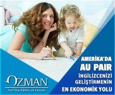 Detaylı bilgi için ; http://www.ozman.com.tr/aupair/