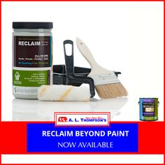 Reclaim Beyond Paint now available.  This revolutionary product works on all surfaces with no sanding, stripping, or priming required!  Fast, affordable, and long-lasting!  #ALThompsons #newinstock #ReclaimBeyondPaint.