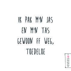 Zusssie l Ik pak m'n jas en m'n tas, gewoon ff weg, toedeloe l http://www.zusss.nl/product/zusssie-katoenen-tasje-fiets/