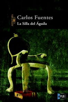 Buy La silla del águila by Carlos Fuentes and Read this Book on Kobo's Free Apps. Discover Kobo's Vast Collection of Ebooks and Audiobooks Today - Over 4 Million Titles! Reading At Home, Reading Online, Good Books, Audiobooks, This Book, Ebooks, Multimedia, Kindle, Free Apps