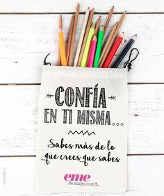 #PostEmeDelDía: ¡Confía en ti misma para todo!