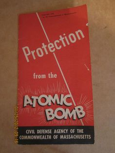"Vintage 1950 Civil Defense Pamphlet Advising Protection from ""The Atomic Bomb"" 