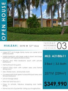 OPEN HOUSE ON TUESDAY :: HIALEAH - 5590 W 12TH Ave