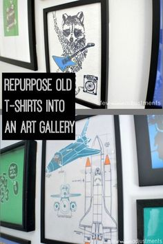 This is a genius idea for repurposing old t-shirts into an art gallery ~ I have so many from when my kids were little ones that would be perfect for this!