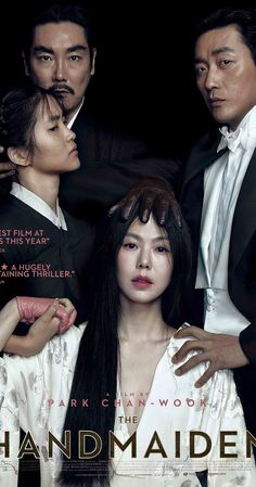Directed by Chan-wook Park.  With Min-hee Kim, Jung-woo Ha, Jin-woong Jo, So-ri Moon. A woman is hired as a handmaiden to a Japanese heiress, but secretly she is involved in a plot to defraud her.