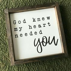Mom Discover Your place to buy and sell all things handmade God Knew My Heart Needed You Farmhouse Style Framed Sign 365 Jar, Stencil Wood, Farmhouse Signs, Farmhouse Style, Farmhouse Decor, Happy Hooligans, My Sun And Stars, Diy Signs, Sign Quotes