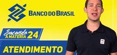 Concurso Banco do Brasil – Aula 24 – Atendimento