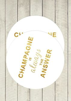 Champagne coasters
