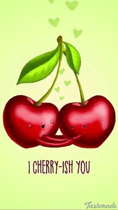 I cherries you - Happy drawings :)