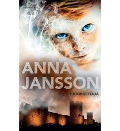 Anna+Jansson:+Tuhopolttaja+pokkari+|+Karkkainen.com+verkkokauppa