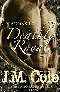 Deathly Royal  A Dragon's Tale