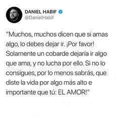 37 Daniel Habif phrases that will change the way you think (Bomb) Amor Quotes, Faith Quotes, True Quotes, Laughing Face, Laughing So Hard, Laughing Emoji, Stupid Love, Sad Love, Laughing Pictures