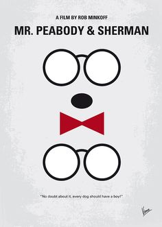My Mr Peabody minimal movie poster Art Print by Chungkong Art. All prints are professionally printed, packaged, and shipped within 3 - 4 business days. Mr Peabody & Sherman, Minimal Movie Posters, Movie Poster Art, Film Posters, Thing 1, Alternative Movie Posters, Photo Wall Collage, Poster Prints, Art Prints