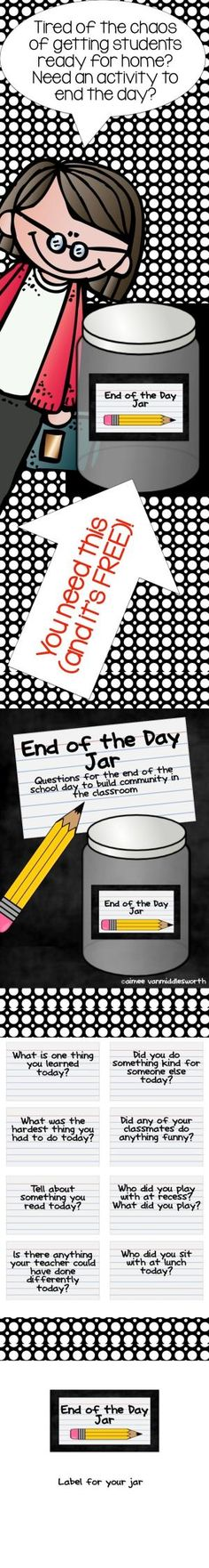 FREE!! The End of the Jar is a great way to end the school day and wonderful for classroom management! by rebecca2