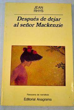 Después de dejar al señor Mackenzie.Jean Rhys