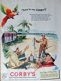 Corby s Whiskey  50 s Print ad  Full Page Color Illustration  men camping  fishing  Print Art