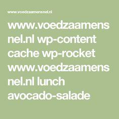 www.voedzaamensnel.nl wp-content cache wp-rocket www.voedzaamensnel.nl lunch avocado-salade