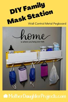 Create a DIY family mask station near the exit of your home so you never forget to grab your face mask on your way out. This drop zone keeps all the masks separate and there is even a mesh bag for all the dirty masks to hang out before being washed. The top shelves hold essentials like hand cleaner, extra disposable masks, gloves, and more. Add names to the Wall Control shelves for each family member. A little Cricut vinyl art adds the finishing touch. #maskholder #maskstorage #pegboard