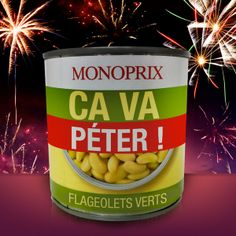 """Here we have a funny packaging from supermarket own brand. the product is clearly identified, it's green flageolet, this product is known to give """"flatulence"""". that's why, we can read """"it's going to blow"""" on the can. the fireworks on the background is logic with the slogan. furthermore, this slogan is written in big typeface, making it even more clear. the component are made from metals, not very ecologic."""