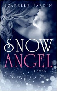 Merlins Bücherkiste: [Rezension] Snow Angel - Izabelle Jardin