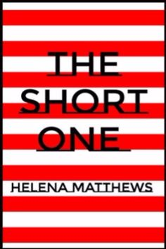 THE SHORT ONE: HELENA MATTHEWS Kindle Edition by Helena Matthews  This is a book of short stories.  What are the stories about?  You will have to read it to find out.  And when you do read it, you will want to tell someone...  #shorstory #shortstories