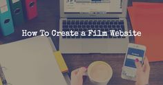 In this filmmaking article we share tips on how to create a film website so you can attract targeted traffic and sell your movie. Network Marketing Quotes, Film Tips, Digital Film, Free Films, Making A Movie, Film School, Video Film, Video Maker, Independent Films