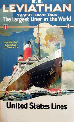 SS Leviathan - The Largest Liner in the World - United States Lines, 1920 by August Pike Dorland