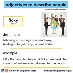 adjectives to describe people: flaky
