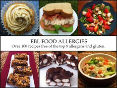 EBL Food Allergies: Over 100 recipes free of the top 8 allergens and gluten!