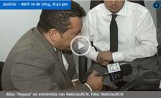 """""""Tengo miedo"""", aseguró alias 'Payaso' sobre su extradición - Colombia Legal Corporation"""
