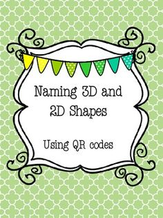 Identifing 2D and 3D Shapes using QR Codes