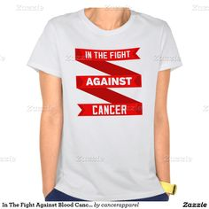In The Fight Against Blood Cancer T Shirt