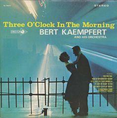 Bert Kaempfert and his Orchestra - Three O'Clock in the Morning (1965)