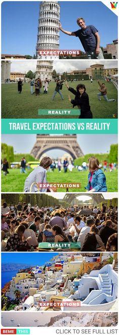 Travel Expectations Vs Reality #travel #photos #bemethis