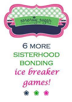 After bid day, or anytime you want to get to know your sisters better, play some insightful bonding ice breaker games! When members reveal more about themselves it strengthens the ties that bind your chapter together. Ideal for retreats, meetings, sisterhood socials and more… <3 BLOG LINK:  http://sororitysugar.tumblr.com/post/85768119564/more-sisterhood-bonding-ice-breaker-games#notes