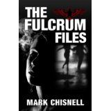The Fulcrum Files (Kindle Edition)By Mark Chisnell
