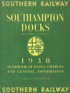 Southern Railway - Handbook to Southampton Docks, 1938 by mikeyashworth, via Flickr
