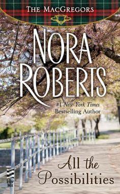 Nora Roberts All the Possibilities Nook Book (MacGregor Series #3) $6.99