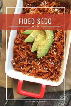 Fideo seco is a past