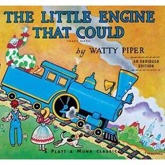 the little engine that could by watty piper Have the kids create a train around the room and each train car has a goal that they want to accomplish! Books To Read, My Books, Story Books, Quiet Books, Little Engine That Could, Little Golden Books, Vintage Children's Books, Vintage Magazines, Vintage Stuff