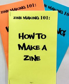 Student-constructed zines tap into the creative energy of do-it-yourself publishing.