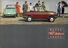 資料室: マツダR360 Classic Japanese Cars, Classic Cars, Japan Motors, Kei Car, Moto Car, Mazda Cars, Miniature Cars, Car Brochure, Japan Cars