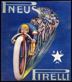 'Pneus Pirelli' from Italy in This Classic Bicycle Poster has been beautifully reproduced by World of Art on quality Gloss Art Card Velo Vintage, Vintage Cycles, Vintage Bikes, Vintage Ads, Vintage Posters, Old Bicycle, Bicycle Art, Old Bikes, Bike Poster