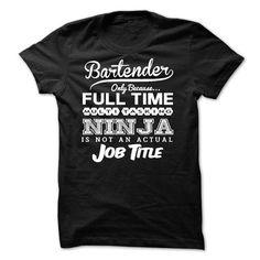 Ninja Bartender T-Shirts, Hoodies, Sweatshirts, Tee Shirts (26$ ==► Shopping Now!)