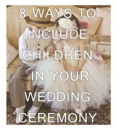 8 ways to include children in your wedding ceremony