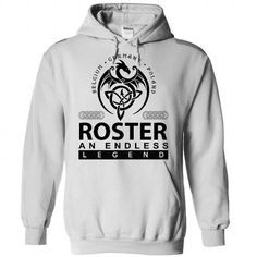 ROSTER an endless legend - #personalized gift #gift exchange. LIMITED AVAILABILITY => https://www.sunfrog.com/Names/roster-White-Hoodie.html?68278