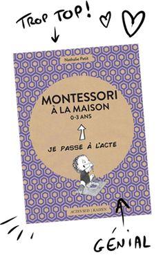 Livre Montessori à la maison 0-3 ans - Collection Je passe à l'acte Éditions Actes sud