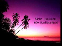 Dinka - Elements (EDX 5un5hine Rmx)