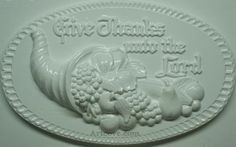 Give Thanks Plaster Mold 15-1/2 x 10 Inch. Mix plaster of paris with water and pour into mold. Let the plaster harden. Now paint your finished mold with acrylic paints.